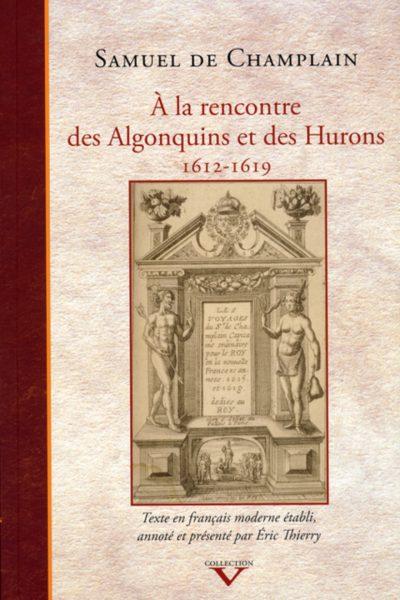 a-la-rencontre-des-algonquins-et-des-hurons-1612-1619-9782894486047.jpg