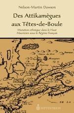 des-attikamegues-aux-tetes-de-boule-9782894483510.jpg