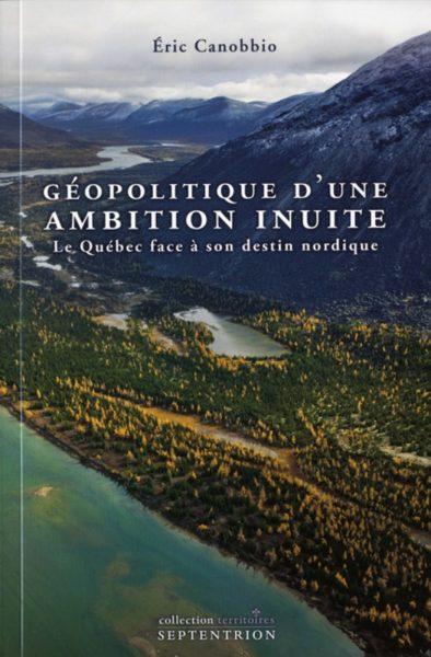 geopolitique-dune-ambition-inuite-9782894485644.jpg