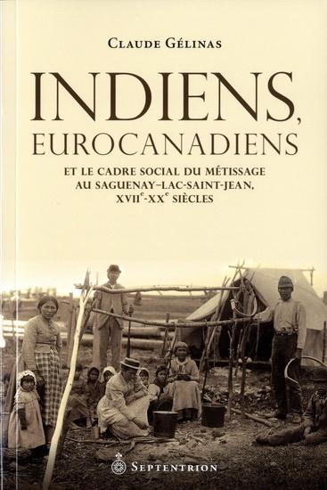 indiens-eurocanadiens-et-le-cadre-social-du-metissage-au-saguena-9782894486702.jpg