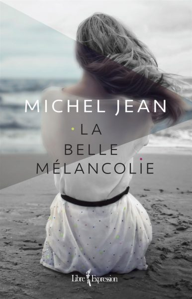 la-belle-melancolie-9782764811047.jpg