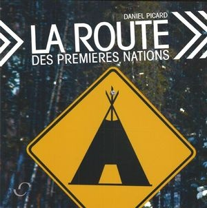 la-route-des-premieres-nations-9782895291619.jpg