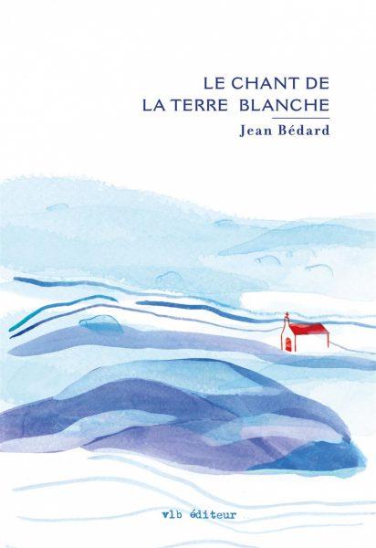 le-chant-de-la-terre-blanche-9782896496556.jpg