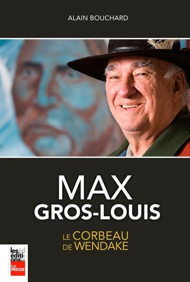 max-gros-louis-9782897050375.jpg