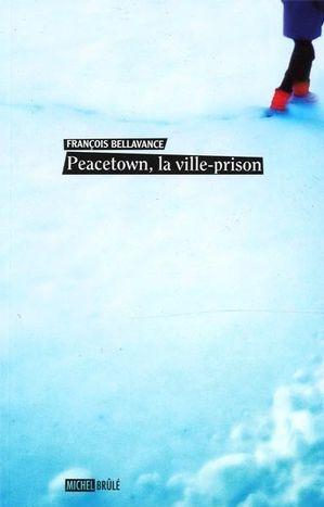 peacetown-la-ville-prison-9782894854662.jpg