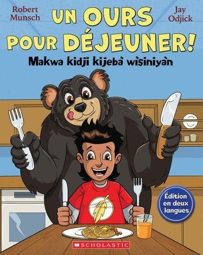 un-ours-pour-dejeuner-makwa-kidji-kijeba-wisiniyan-9781443175128.jpg